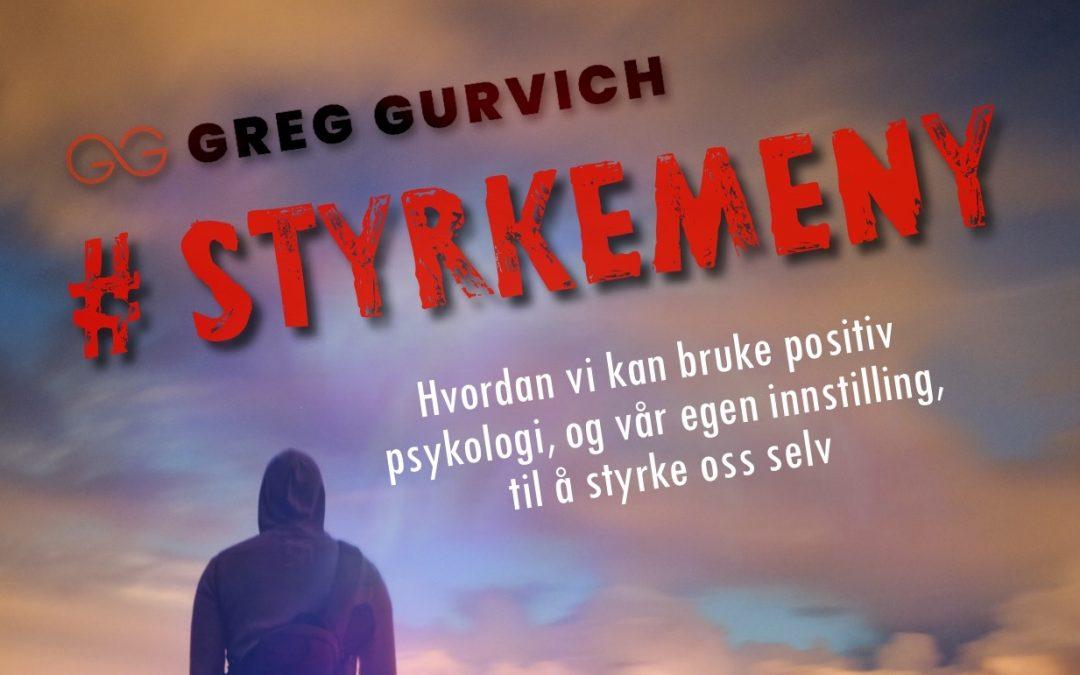 """Kort om min E-bok """"Styrkemeny"""" og hva som ligger bak ordet «Styrke»"""